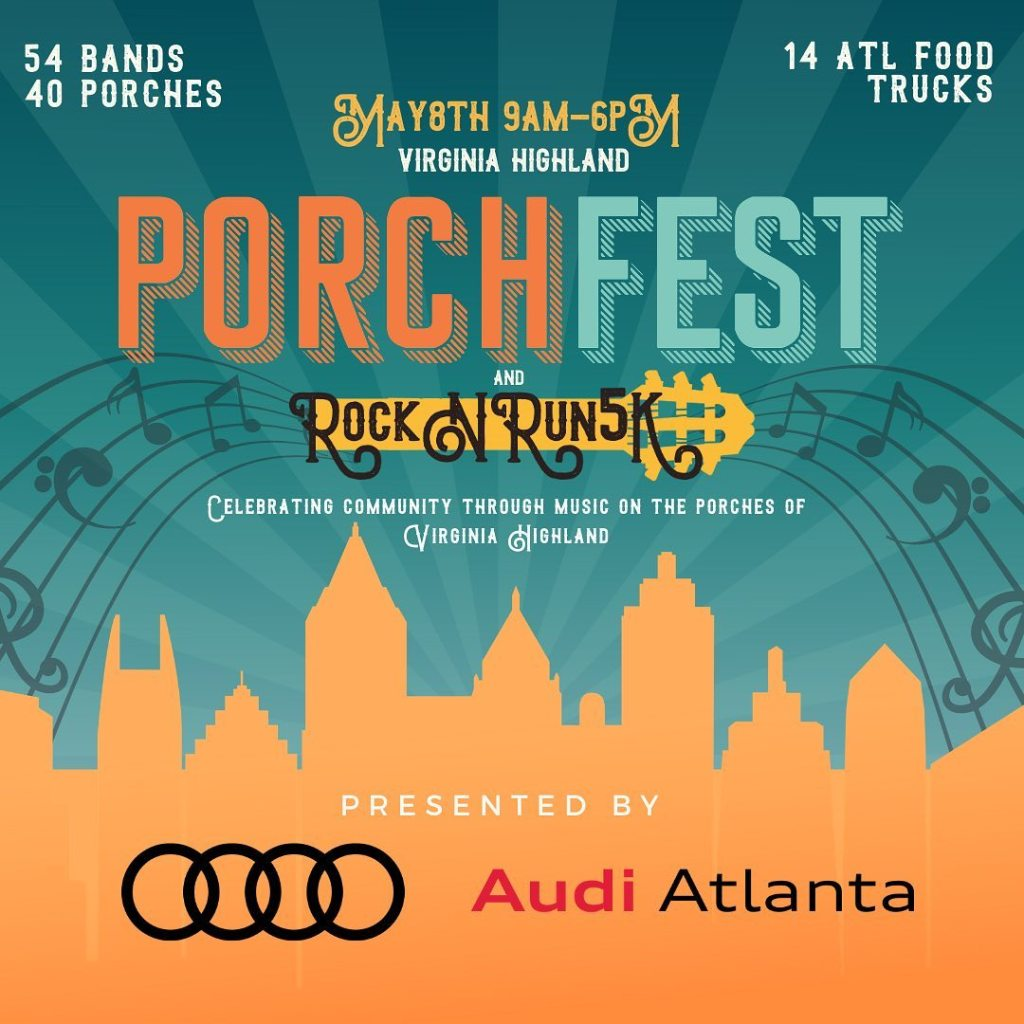 A poster advertising the Virginia-Highland Porchfest and Rock N Run 5k. May 8th 9AM-6PM Music graphics and a silhouette of the Atlanta skyline
